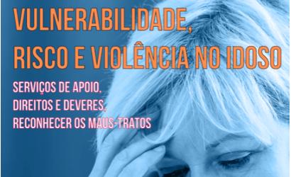Vulnerabilidade, risco e violência no idoso