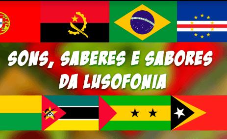 Sons, Saberes e Sabores da Lusofonia