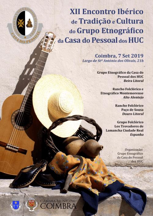 XII Encontro Ibérico de Tradição e Cultura do Grupo Etnográfico da Casa do Pessoal dos HUC